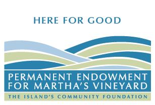 Permanent Endowment Fund for Martha's Vineyard